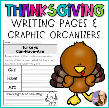 Thanksgiving Writing Pages and Graphic Organizers by Elementary at HEART