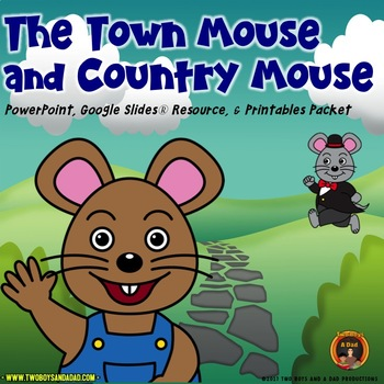 The Town Mouse and Country Mouse PowerPoint, Google Slides®Resource