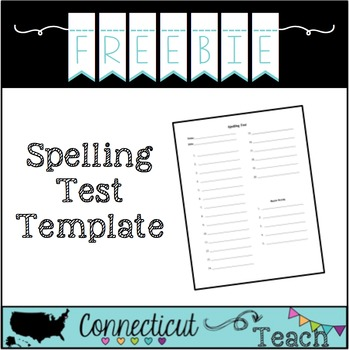 Spelling Test Template by CT Teach Teachers Pay Teachers