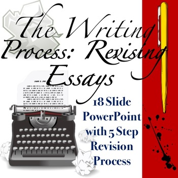 The Writing Process Revising Essays High School Style by Literary Roses