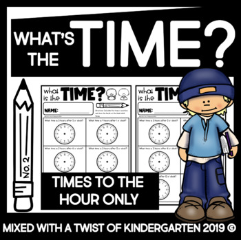 Time Worksheets Kindergarten by Mixed With A Twist Of Kindergarten - time worksheets