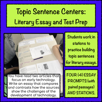 Topic Sentence Centers Literary Essay (Paired Text) and Test Prep