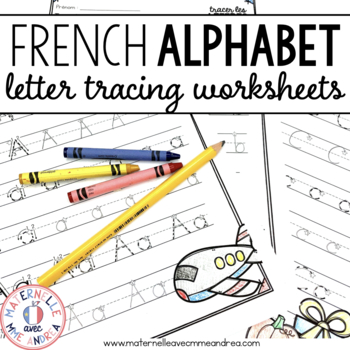 Tracer les lettres - FRENCH alphabet tracing practice TpT