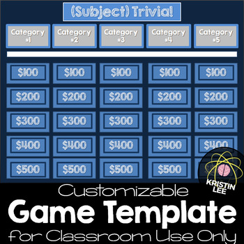 Trivia Game Template - For CLASSROOM Use Only by Kristin Lee Resources