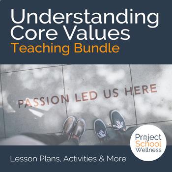 Understanding Core Values - Spiritual Health Lesson Plan Bundle