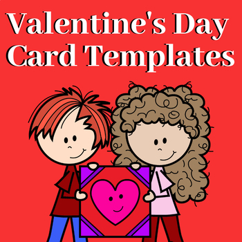 Valentine\u0027s Day Card Templates by Creations by LAckert TpT
