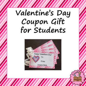 Valentine\u0027s Day Coupon Gift for Students -with Editable Template