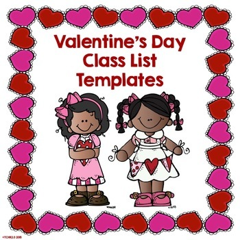 Valentine\u0027s Day Editable Class List Template Free by TCHR Two Point 0