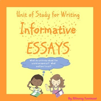 Writing Expository Essays--A Unit of Study by Literacy Treasures