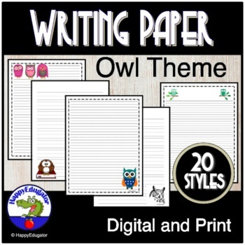OWL Writing Paper - Lined Paper - Owl Theme by HappyEdugator TpT
