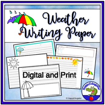 WEATHER Writing Paper - Lined Paper - Weather Theme by HappyEdugator - line paper