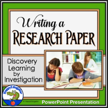Writing a Research Paper PowerPoint for Middle Grades by HappyEdugator