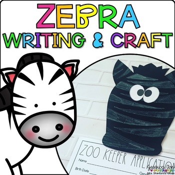 Zebra Animal Craftivity and Writing Prompts by Jessica Ann Stanford