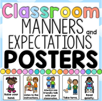 Classroom Manners and Expectations Posters - Social Skills by Clever