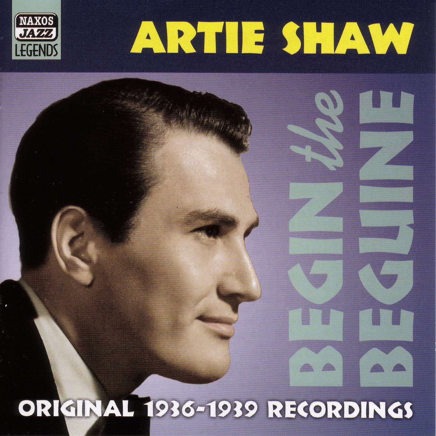 Artie Shaw Genre Eclassical Shaw Artie Begin The Beguine 1936 1939
