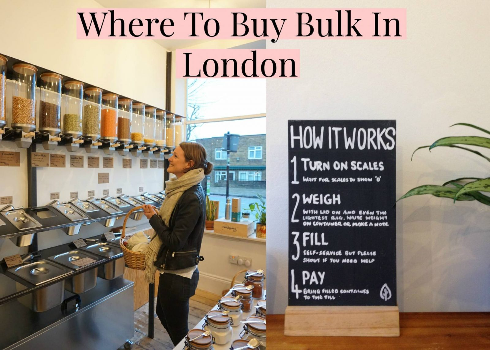 Store Without A Home Where To Buy Bulk In London Zero Waste Grocery Shopping Eco Boost