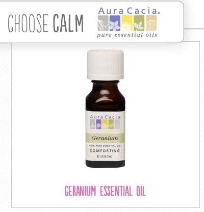 Choose Calm:  Geranium Essential Oil Products by Aura Cacia