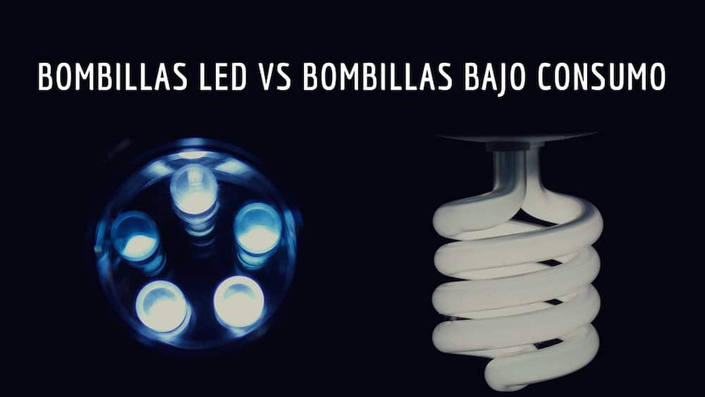 Bombillas de bajo consumo vs bombillas LED