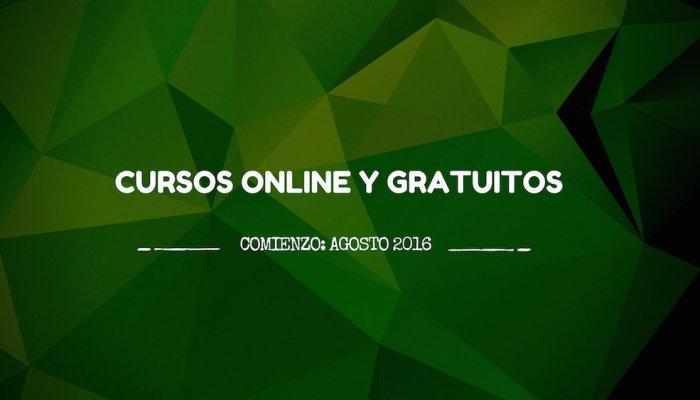 Cursos gratis y online que empiezan en agosto