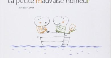 [VIVRE ENSEMBLE] LA PETITE MAUVAISE HUMEUR