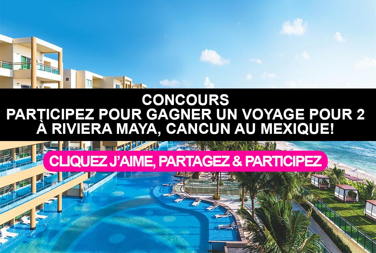 Cancun Trip Contest Enter For A Chance To Win A 1 Week Trip For 2 To Riviera