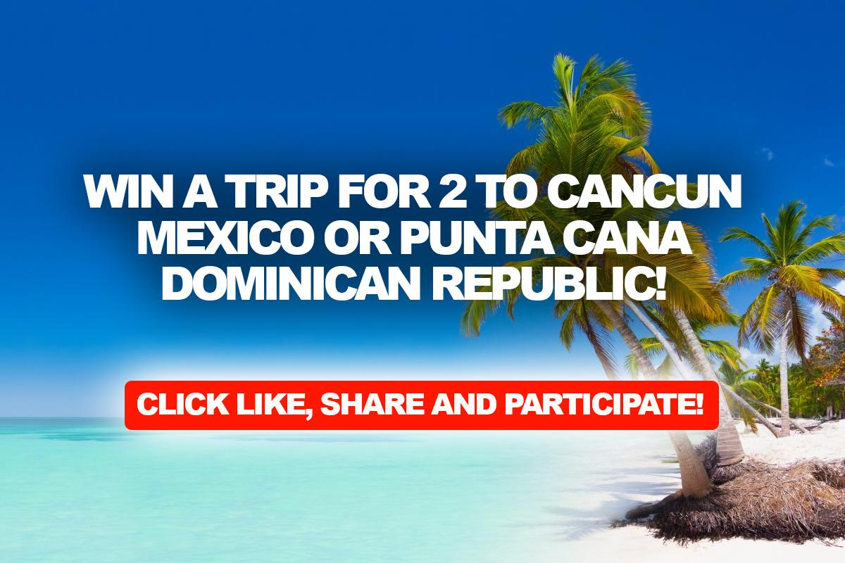 Cancun Trip Enter Here For A Chance To Win A Trip For 2 To Cancun Mexico Or