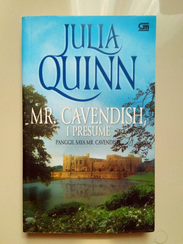 Jual JULIA QUINN MR CAVENDISH I PRESUME - NOVEL HISTORICAL ROMANCE - mr cavendish i presume