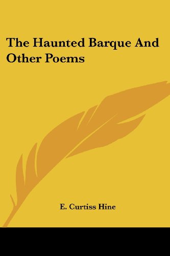 The Haunted Barque And Other Poems