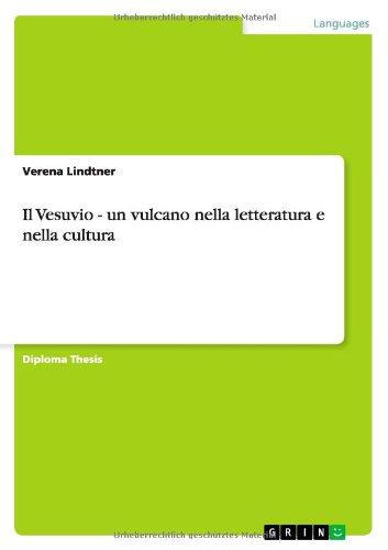 Il Vesuvio - Un Vulcano Nella Letteratura E Nella Cultura (Italian Edition)