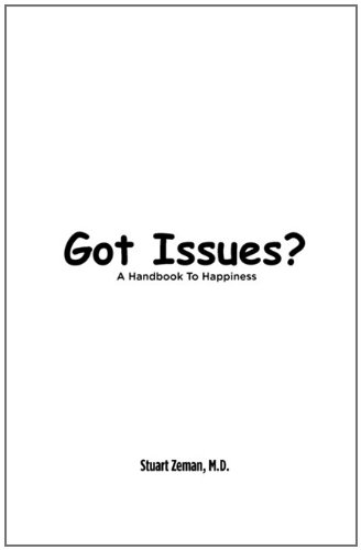 Got Issues? a Handbook to Happiness