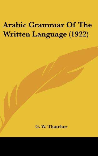 Arabic Grammar of the Written Language (1922)