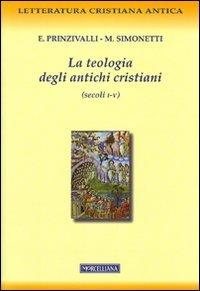 La teologia degli antichi cristiani (secoli I-V)