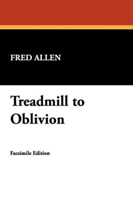 Treadmill-to-Oblivion