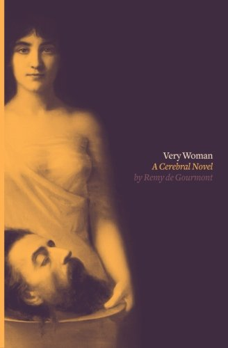 Very Woman (Sixtine): A Cerebral Novel