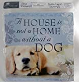 History & Heraldry Kitchen Towels - A house is not a home without a dog - Tea Towel Linen Gift 011830035-HH