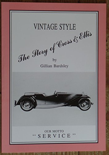 Vintage Style: Story of Cross and Ellis, Coachbuilders