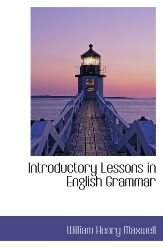 Introductory Lessons in English Grammar