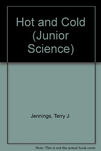 Hot and Cold (Junior Science)