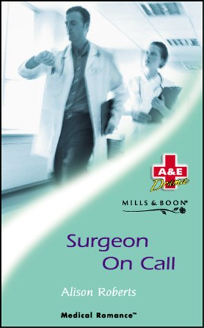 Surgeon on Call (Mills & Boon Medical)