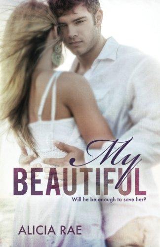 My Beautiful (The Beautiful Series) (Volume 2)