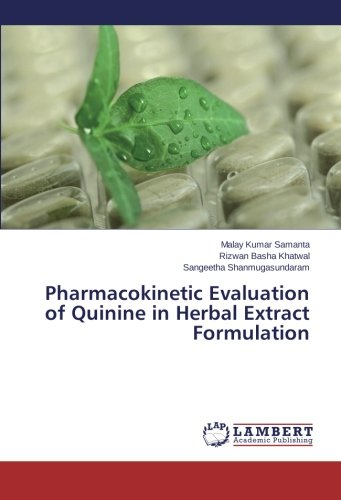 Pharmacokinetic Evaluation of Quinine in Herbal Extract Formulation