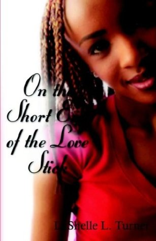 On the Short End of the Love Stick