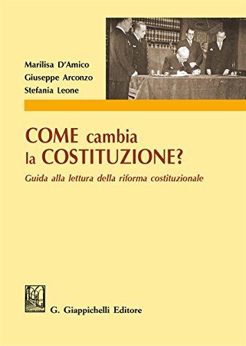 Come cambia la Costituzione? Guida alla lettura della riforma costituzionale