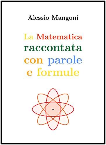 La matematica raccontata con parole e formule