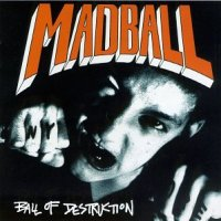 Madball-Ball Of Destruction-Reissue-CD-FLAC-1996-DeVOiD