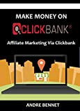 MAKE MONEY ON CLICKBANK 2016: Affiliate Marketing Via Clickbank