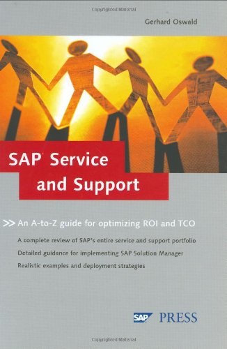 SAP Service and Support: An A-to-Z guide to optimizing ROI and TCO