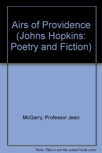 Airs of Providence (Johns Hopkins: Poetry and Fiction)