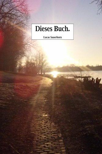 Dieses Buch. (German Edition)