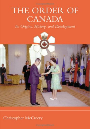 The Order of Canada: Its Origins, History, and Developments